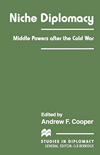 9781349259045: Niche Diplomacy: Middle Powers after the Cold War (Studies in Diplomacy)