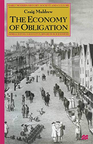 9781349268818: The Economy of Obligation: The Culture of Credit and Social Relations in Early Modern England (Early Modern History: Society and Culture)