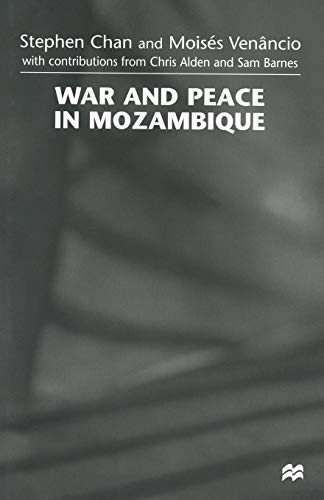 9781349268849: War and Peace in Mozambique