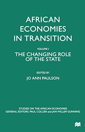 9781349274826: African Economies in Transition: Volume 1: The Changing Role of the State (Studies on the African Economies Series)