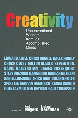 9781349279814: Creativity: Unconventional Wisdom from 20 Accomplished Minds
