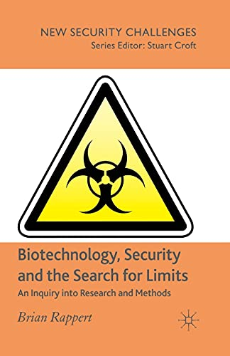 9781349280674: Biotechnology, Security and the Search for Limits: An Inquiry into Research and Methods (New Security Challenges)