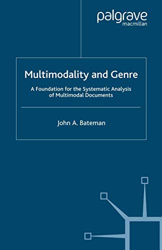 9781349280797: Multimodality and Genre: A Foundation for the Systematic Analysis of Multimodal Documents