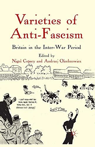 9781349282319: Varieties of Anti-Fascism: Britain in the Inter-War Period