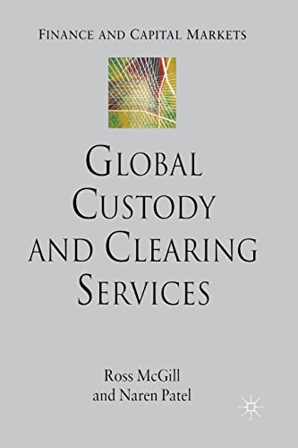 9781349282883: Global Custody and Clearing Services (Finance and Capital Markets Series)