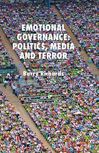 9781349284030: Emotional Governance: Politics, Media and Terror