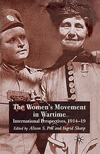 9781349285761: The Women's Movement in Wartime: International Perspectives, 1914-19