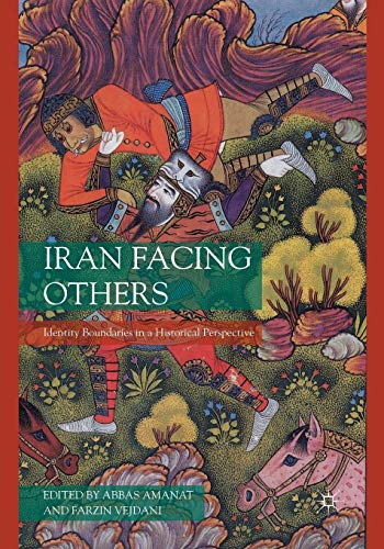 9781349286898: Iran Facing Others: Identity Boundaries in a Historical Perspective