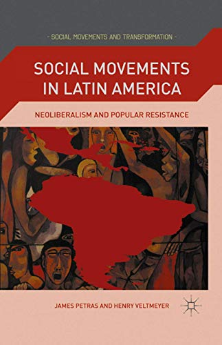 9781349288632: Social Movements in Latin America: Neoliberalism and Popular Resistance (Social Movements and Transformation)