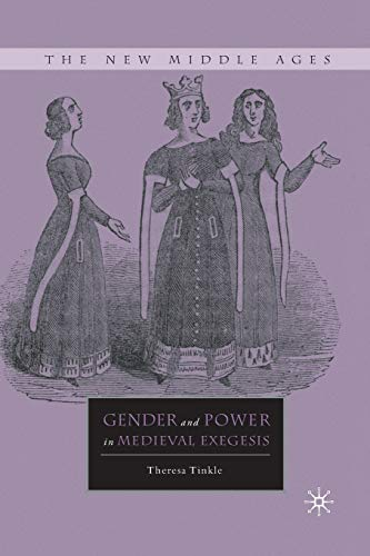 9781349288885: Gender and Power in Medieval Exegesis (The New Middle Ages)