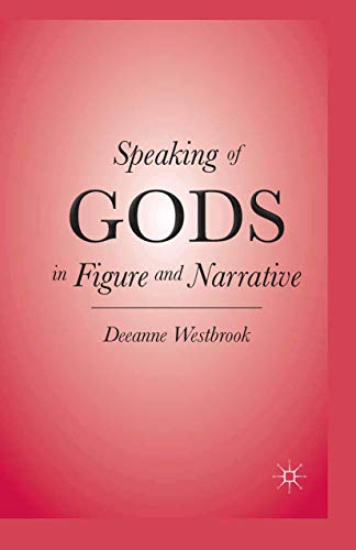 9781349291014: Speaking of Gods in Figure and Narrative