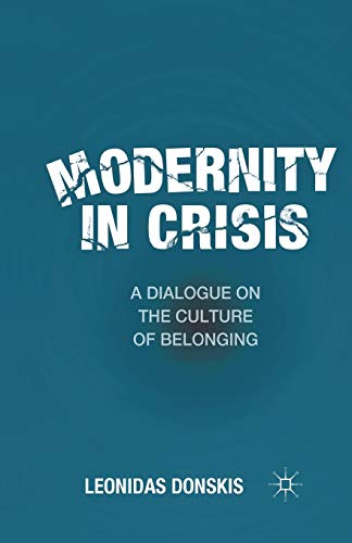 9781349291588: Modernity in Crisis: A Dialogue on the Culture of Belonging