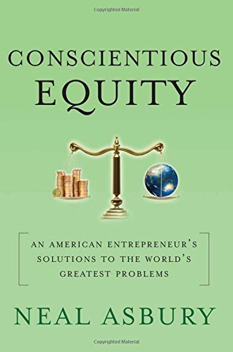 9781349291816: Conscientious Equity: An American Entrepreneur's Solutions to the World's Greatest Problems