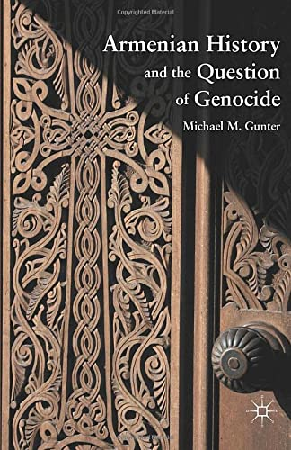 9781349293018: Armenian History and the Question of Genocide