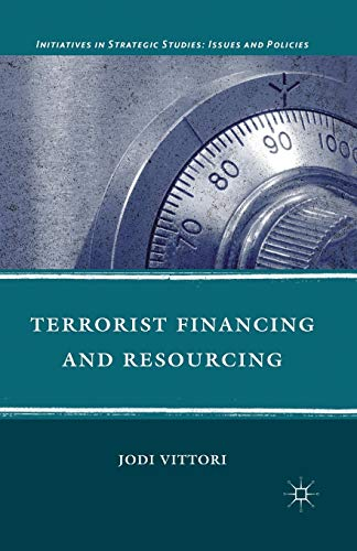 9781349294107: Terrorist Financing and Resourcing (Initiatives in Strategic Studies: Issues and Policies)