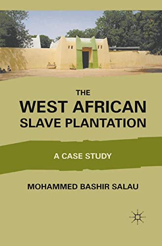 9781349297030: The West African Slave Plantation: A Case Study