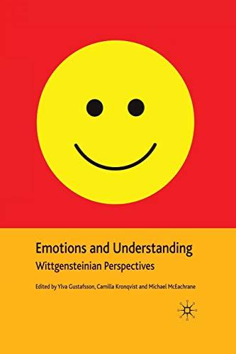 9781349299584: Emotions and Understanding: Wittgensteinian Perspectives
