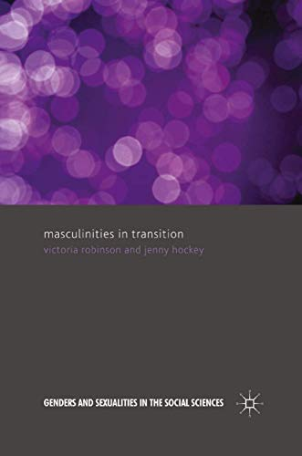 9781349299768: Masculinities in Transition (Genders and Sexualities in the Social Sciences)