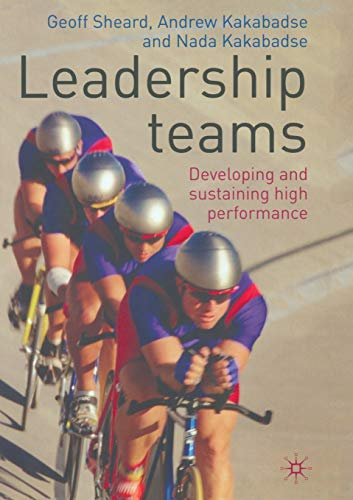 9781349300112: Leadership Teams: Developing and Sustaining High Performance