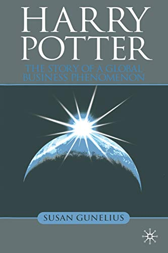 9781349301089: Harry Potter: The Story of a Global Business Phenomenon