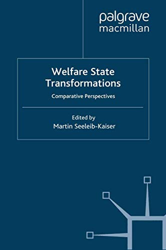 9781349302147: Welfare State Transformations: Comparative Perspectives