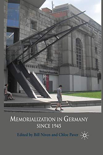 9781349302543: Memorialization in Germany since 1945