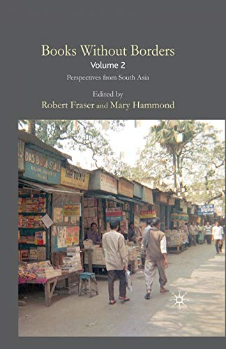 9781349302901: Books Without Borders, Volume 2: Perspectives from South Asia