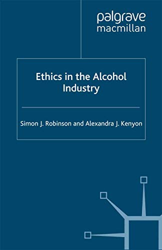 9781349305377: Ethics in the Alcohol Industry