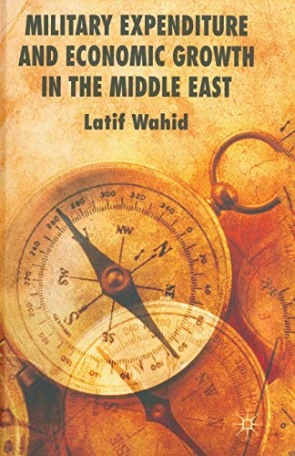 9781349305711: Military Expenditure and Economic Growth in the Middle East