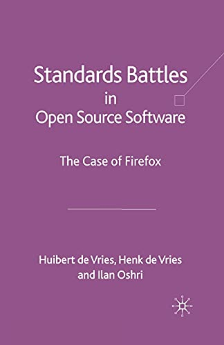 9781349306183: Standards-Battles in Open Source Software: The Case of Firefox