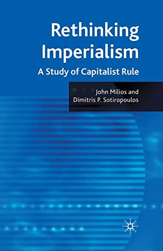 9781349306473: Rethinking Imperialism: A Study of Capitalist Rule