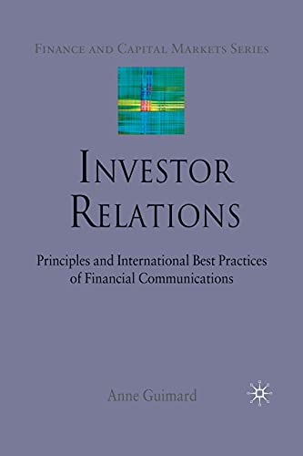 9781349306602: Investor Relations: Principles and International Best Practices of Financial Communications (Finance and Capital Markets Series)
