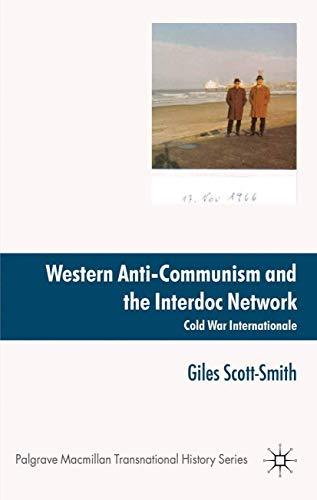 9781349306763: Western Anti-communism and the Interdoc Network: Cold War Internationale