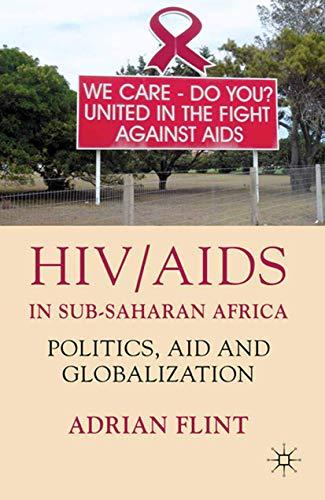 9781349306923: HIV/AIDS in Sub-Saharan Africa: Politics, Aid and Globalization