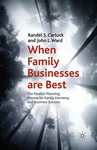 9781349308187: When Family Businesses are Best: The Parallel Planning Process for Family Harmony and Business Success (A Family Business Publication)