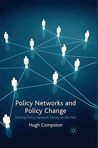 9781349308644: Policy Networks and Policy Change: Putting Policy Network Theory to the Test
