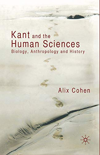 9781349309283: Kant and the Human Sciences: Biology, Anthropology and History
