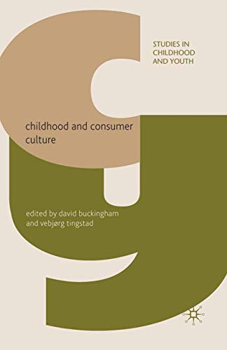 9781349309788: Childhood and Consumer Culture (Studies in Childhood and Youth)