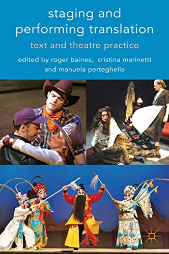 9781349310036: Staging and Performing Translation: Text and Theatre Practice