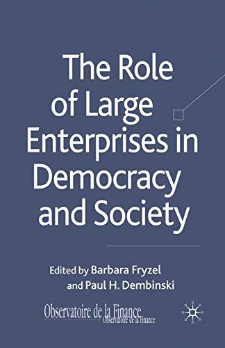The Role of Large Enterprises in Democracy: Barbara Fryzel (editor),