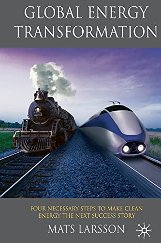 9781349310555: Global Energy Transformation: Four Necessary Steps to Make Clean Energy the Next Success Story