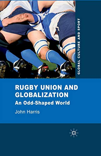 Rugby Union and Globalization: An Odd-Shaped World