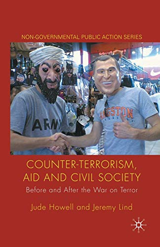 9781349310906: Counter-Terrorism, Aid and Civil Society: Before and After the War on Terror (Non-Governmental Public Action)