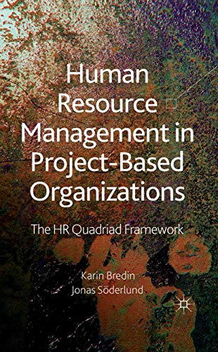 9781349312245: Human Resource Management in Project-Based Organizations: The HR Quadriad Framework