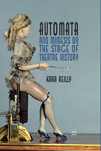 9781349312436: Automata and Mimesis on the Stage of Theatre History