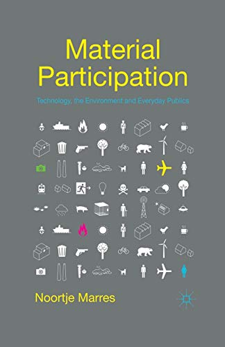 9781349312498: Material Participation: Technology, the Environment and Everyday Publics