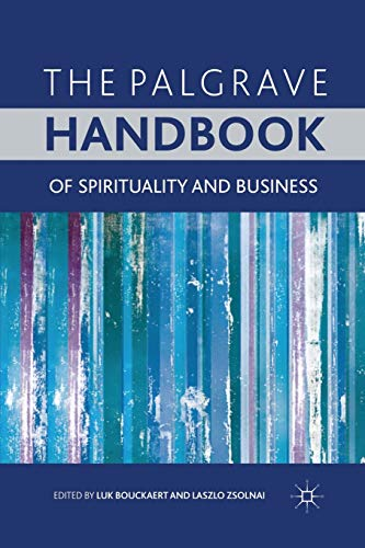 9781349315482: The Palgrave Handbook of Spirituality and Business