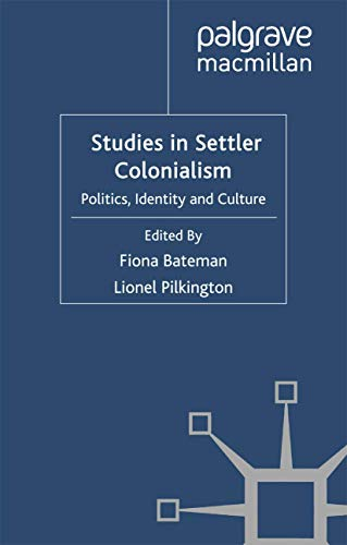 9781349315888: Studies in Settler Colonialism: Politics, Identity and Culture