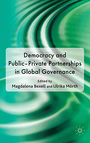 9781349316113: Democracy and Public-private Partnerships in Global Governance