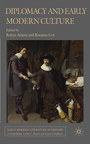 9781349316267: Diplomacy and Early Modern Culture (Early Modern Literature in History)